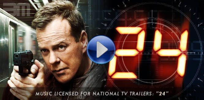 "Music licensed for series of ""24"" TV trailers by Simon Wilkinson"