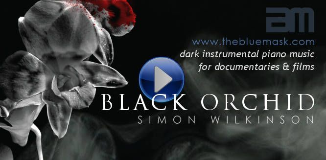 Black Orchid dramatic piano music by Simon Wilkinson