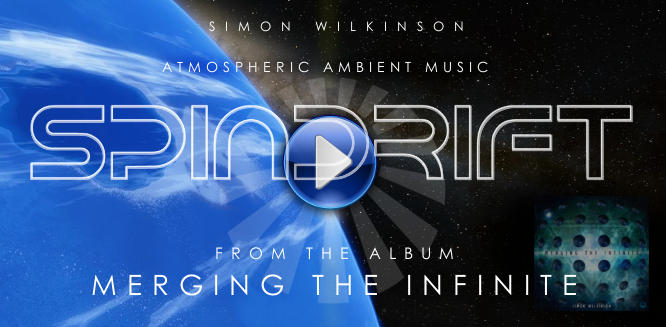Spindrift atmospheric ambient space music track by Simon Wilkinson