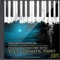 Simon Wilkinson - Royalty Free Music For Film and Documentary Volume 1: Piano And Atmospheric Beds