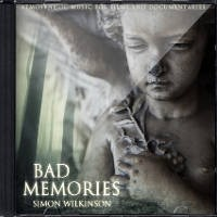 Bad Memories by Simon Wilkinson