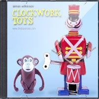 Clockwork Toys by Simon Wilkinson