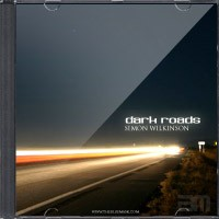 Dark Roads by Simon Wilkinson