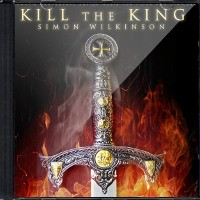 Kill The King by Simon Wilkinson