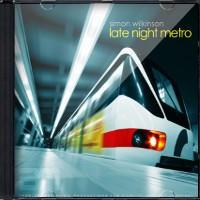 Late Night Metro by Simon Wilkinson
