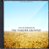 The Harder Ground by Simon Wilkinson